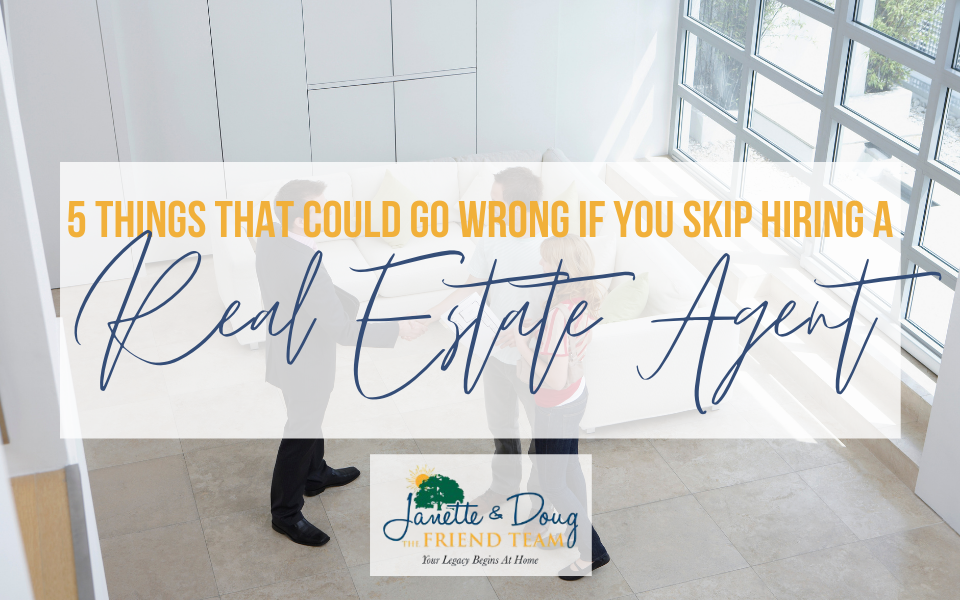 5 Things That Could Go Wrong If You Skip Hiring A Real Estate Agent To Buy A Home